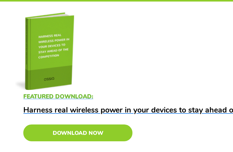 Featured Download:  Harness real wireless power in your devices to stay ahead of the competition Download Now